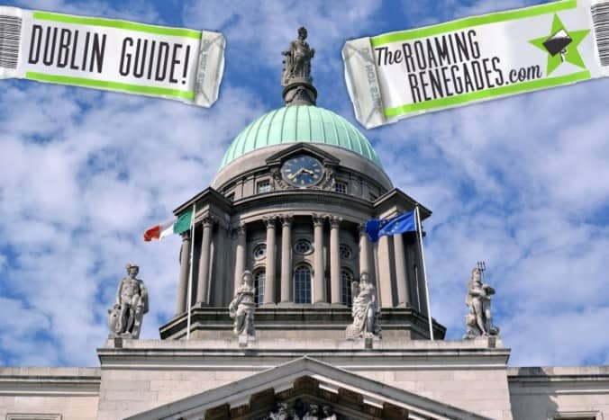 Guide and Report to historic DUBLIN, IRELAND!
