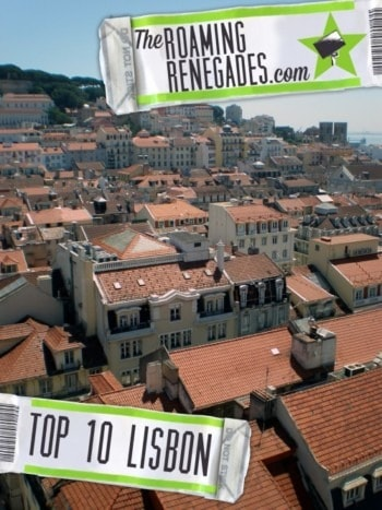 Top 10 to do in spectacular LISBON, Portugal!