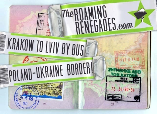 Crossing the border from Poland to Ukraine, How to get from Krakow to Lviv!