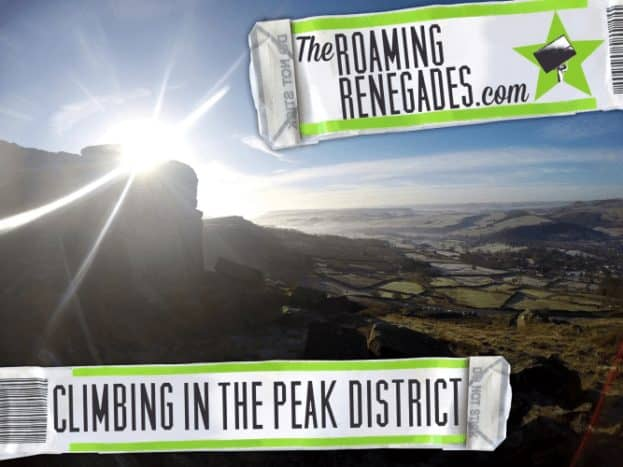 Climbing in the wonderfully picturesque Peak District!