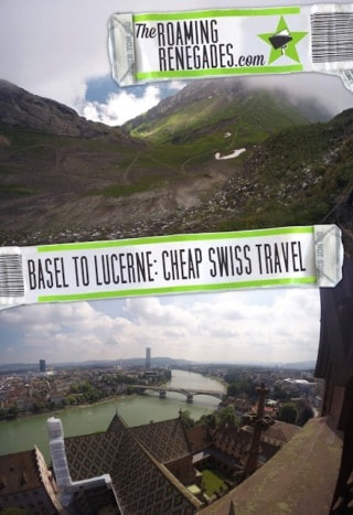 Basel to Lucerne (and how to travel for half price in Switzerland!)