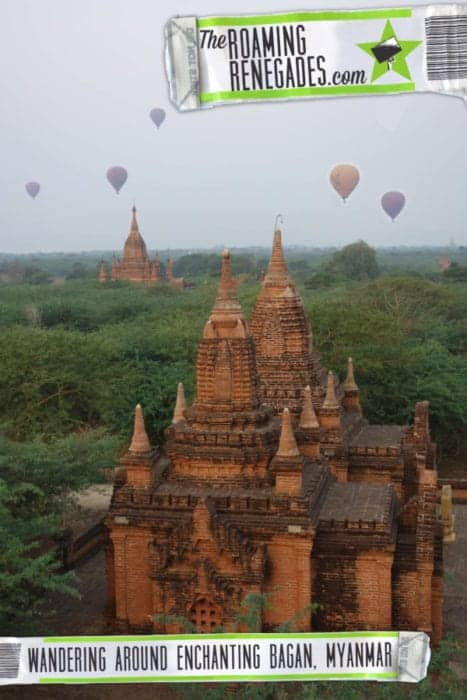 The ancient temples of Bagan: Visiting this miraculous wonder of the world in amazing Myanmar