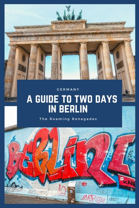 (2 days in Berlin, Things to do in Berlin, 2 days in Berlin itinerary, Berlin 2 days itinerary, Berlin in two days, 48 hours in Berlin itinerary, What to do in Berlin in 2 days, Berlin 2 days, Things to do in Berlin, backpacking Berlin, cheap, budget Berlin, Germany)